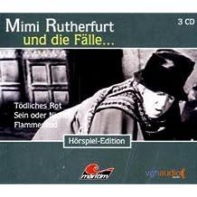 Mimi Rutherfurt und die Fälle... (5): Drei Kriminalgeschichten