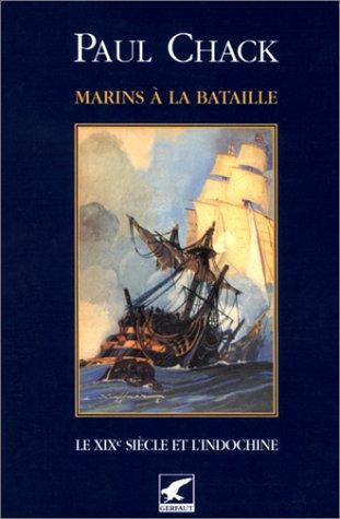 Marins à la bataille, tome 2 : Le XIXe ...