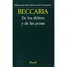 De Los Delitos Y De Las Penas (Obras Maestras Del Pensamiento)