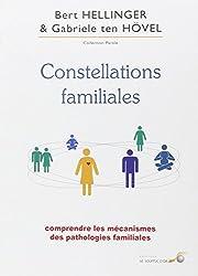 Constellations familiales : Comprendre les mécanismes des pathologies familiales