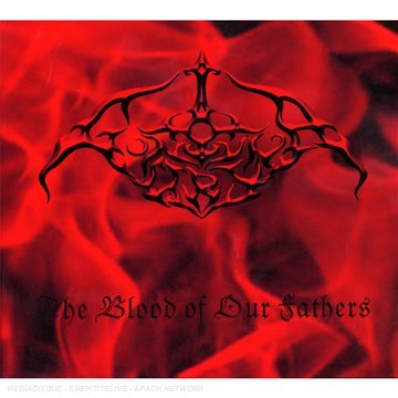 The Blood Of Our Fathers [Import anglais]