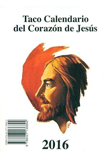 Taco De Pared 2016. Corazón De Jesús (Corazon De Jesus 2016) por Vv.Aa.