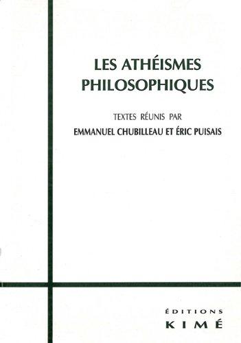 Les athéismes philosophiques