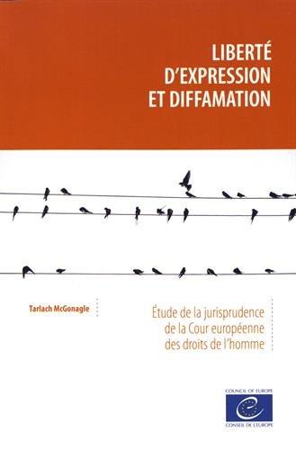 Liberté d'expression et diffamation : Etude de la jurisprudence de la Cour européenne des droits de l'homme