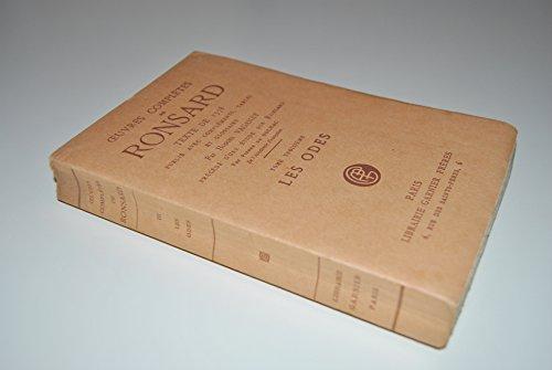 OEUVRES COMPLETES DE RONSARD, TEXTE DE 1578 - Tome 3 : LES ODES