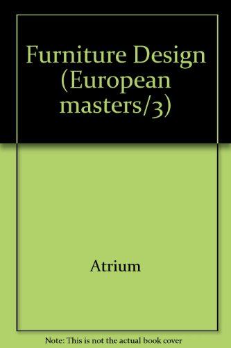 Furniture design (European masters/3) por Atrium