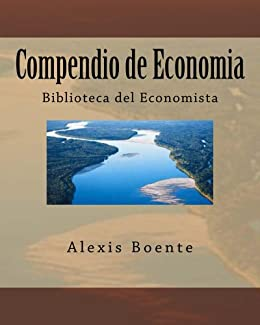 Compendio de Economia eBook: Alexis Boente: Amazon.es