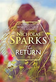 The Return : The new novel for 2020 from the author of The Notebook: The heart-wrenching new novel from the be