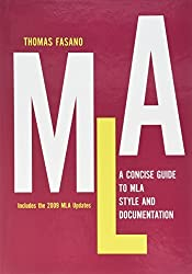 A Concise Guide to MLA Style and Documentation by Thomas Fasano (2013-07-05)