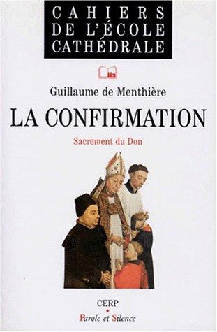 La Confirmation, cahiers école cathédrale 32