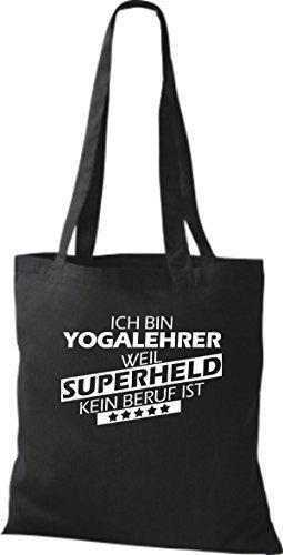 Stoffbeutel Ich bin Yogalehrer, weil Superheld kein Beruf ist Schwarz