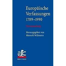 Europäische Verfassungen 1789-1990: Textsammlung