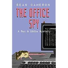 The Office Spy (A British Comedy Private Investigator Series Book 3)