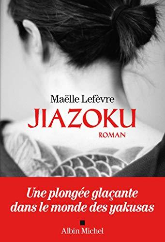 Jiazoku (A.M. ROM.FRANC) par [Lefèvre, Maëlle]
