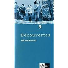 Découvertes / Vokabellernheft - Band 3