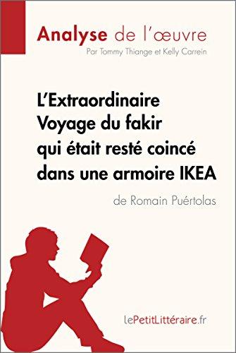 L'Extraordinaire Voyage du fakir qui était resté coincé dans une armoire IKEA...