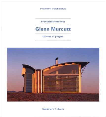 Glenn Murcutt : Oeuvres et projets