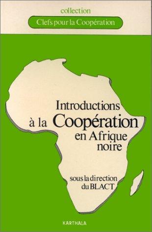 Introductions à la coopération en Afrique noire