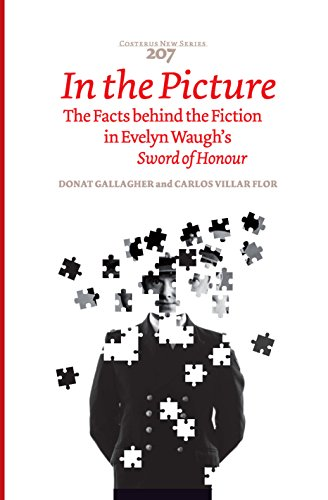 In the Picture : The Facts behind the Fiction in Evelyn Waugh's Sword of Honour par Donat Gallagher