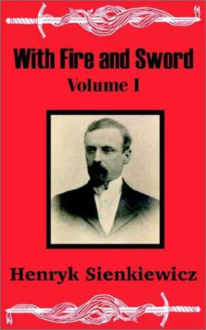 With Fire and Sword (Volume One): v. 1