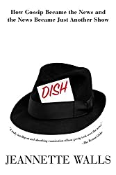 Dish by Jeannette Walls (2001-07-01)