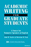 Academic Writing for Graduate Students: A Course for Nonnative Speakers of English