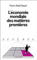 L'Économie mondiale des matières premières