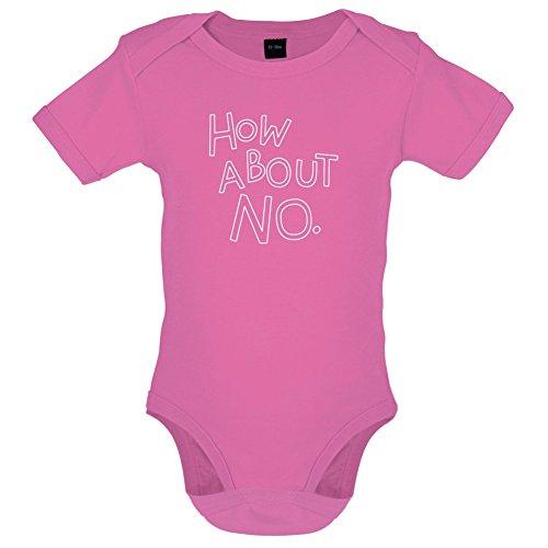 Wie Wäre es mit Nein - Lustiger Baby-Body - Bubble-Gum-Pink - 12 bis 18 Monate -