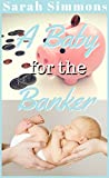 A Baby for the Banker: (A BBW Sweet and Clean Texas Family Romance Story) (Sarah's Surpise Babies Book 3) (English Edition)