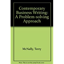 Contemporary Business Writing: A Problem-solving Approach