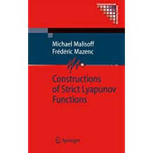 Constructions of Strict Lyapunov Functions (Communications and Control Engineering)