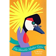 The Movable Mother Goose (Mother Goose Pop-Up)
