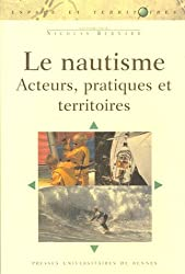 Le nautisme : Acteurs, pratiques et territoires