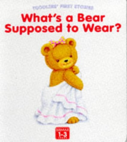 What's a bear supposed to wear?