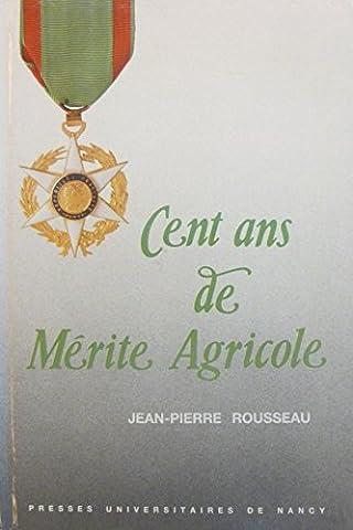 Cent ans de Mérite Agricole