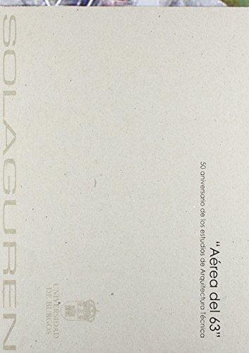 Aérea del 63. 50 aniversario de los estudios de Arquitectura Técnica