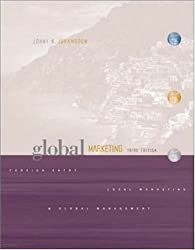 Global Marketing: Foreign Entry, Local Marketing, and Global Management (The McGraw-Hill/Irwin Series in Marketing)