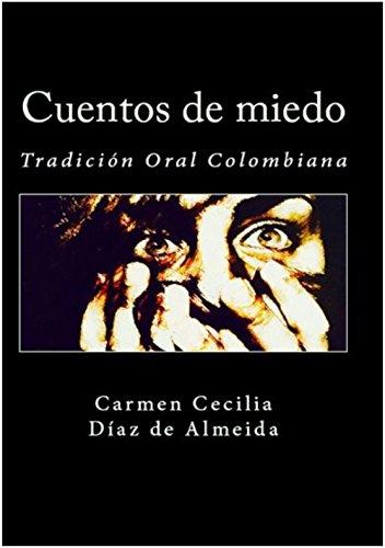 Cuentos de miedo (Tradición Oral Colombiana)