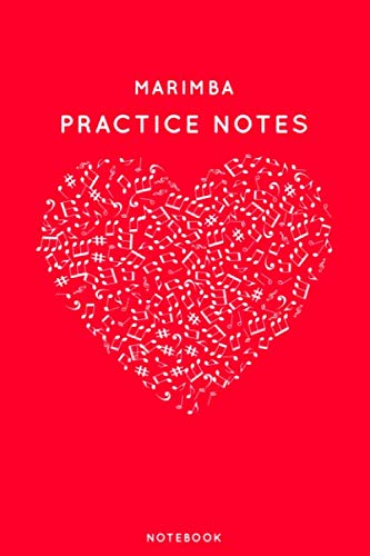 """Marimba Practice Notes: Red Heart Shaped Musical Notes Dancing Notebook for Serious Dance Lovers - 6""""x9"""" 100 Pages Journal (Instrument Book Series, Band 301)"""