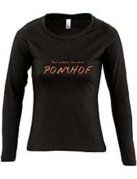 Das Leben ist kein Ponyhof! - FUN KULT SHIRT - Damen Langarm Longsleeve T-Shirt S-XL