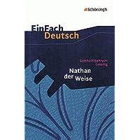 EinFach Deutsch Textausgaben: Gotthold Ephraim Lessing: Nathan der Weise: Ein dramatisches Gedicht in fünf Aufzügen…