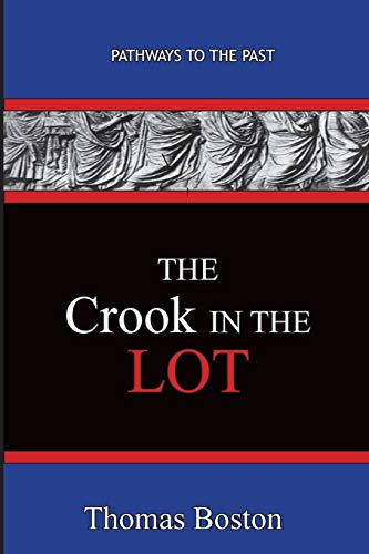 The Crook in the Lot: Pathways To The Past