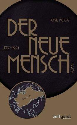 Der neue Mensch: 1917-1923