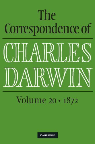 The Correspondence of Charles Darwin: Volume 20, 1872 1st edition by Darwin, Charles (2013) Hardcover