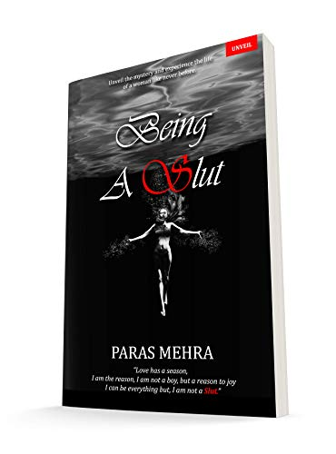 Being A Slut (English, Paper back, Paras Mehra)