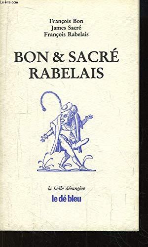 Bon & Sacré Rabelais