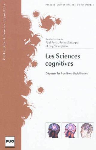 Les sciences cognitives : Dépasser les frontières disciplinaires