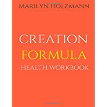 Creation Formula: Health Workbook: Clarity Release Connection Series