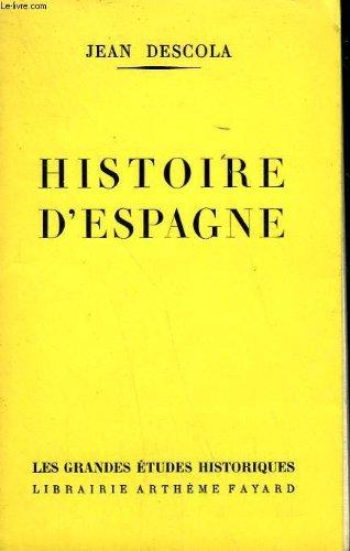 Histoire D'Espagne par DESCOLA Jean