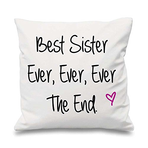 60 Second Makeover Limited Housse de coussin avec inscription « Best sister ever ever ever the end » Blanc 40,6 x 40,6 cm